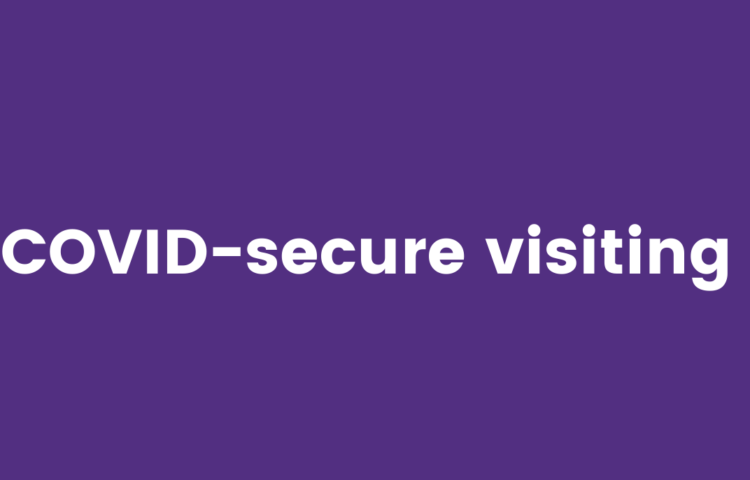 COVID-secure visiting guidelines update